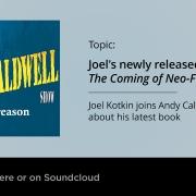 Joel Kotkin joins Andy Caldwell