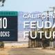 Joel Kotkin on California's Feudal Future