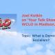 Joel Kotkin on Your Talk Show, WCLO AM1230