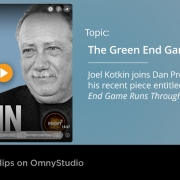 Joel Kotkin discusses the Green End Game with Dan Proft
