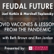 COVID Vaccines & Lessons from the Pandemic
