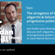 Joel Kotkin talks with Brendan O'Neill