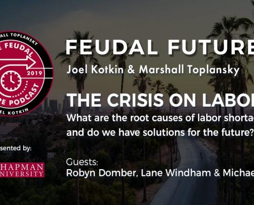 Feudal Future Podcast: The Crisis on Labor