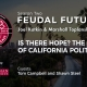 Is There Hope? The Future of California Politics